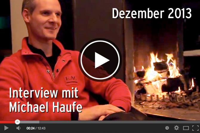 """09.12.2013 - Interview mit Michael Haufe """"Ausstieg auf Zeit"""""""